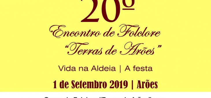 "XX Encontro de Folclore ""Terras de Arões"""
